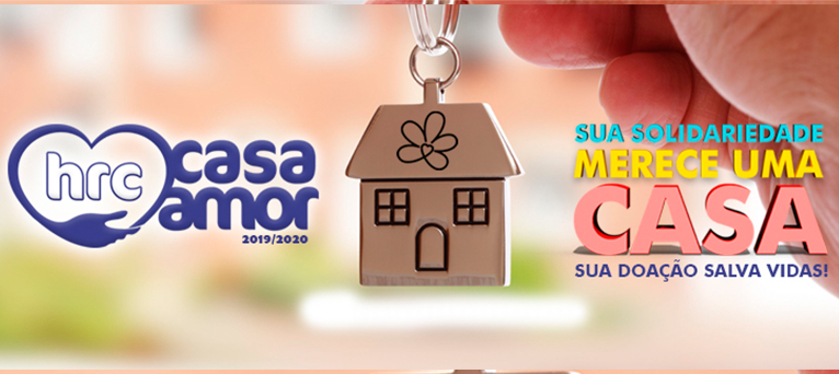HRC lança a campanha Casa Amor 2019-2020