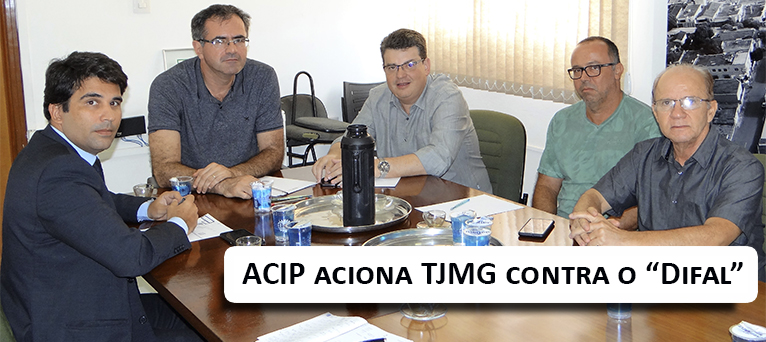 ACIP aciona TJMG contra o Difal