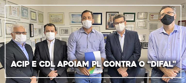 ACIP e CDL apoiam PL contra o 'DIFAL'