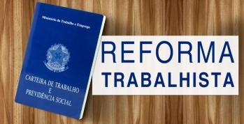 Lei nº 13.467/17 - Reforma Trabalhista