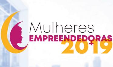 Vem aí: Mulheres Empreendedoras 2019