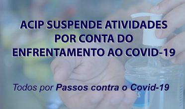 ACIP suspende atividades por conta do Covid-19