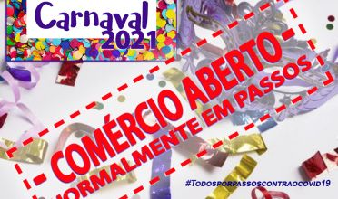 Comércio de Passos funcionará normalmente no Carnaval