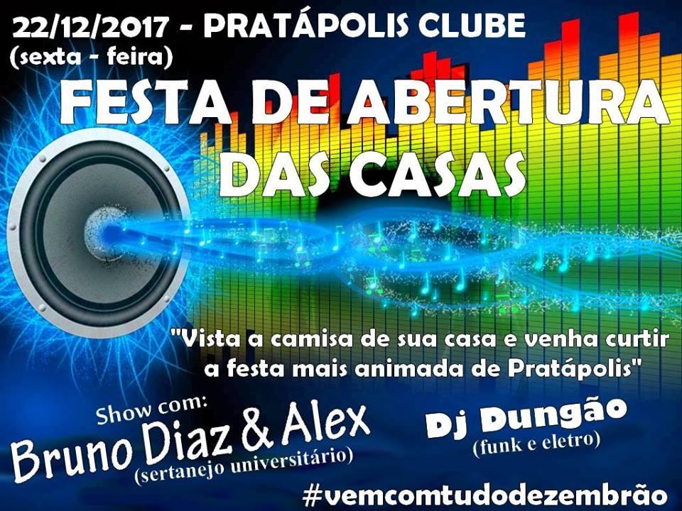 Pratápolis Clube - Festa de Abertura das Casas - 2017