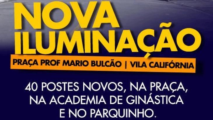 NOVA ILUMINAÇÃO!! PRAÇA PROF MÁRIO BULCÃO - VILA CALIFÓRNIA