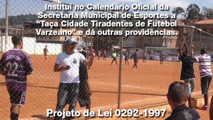 Taça Cidade Tiradentes de Futebol Varzeano