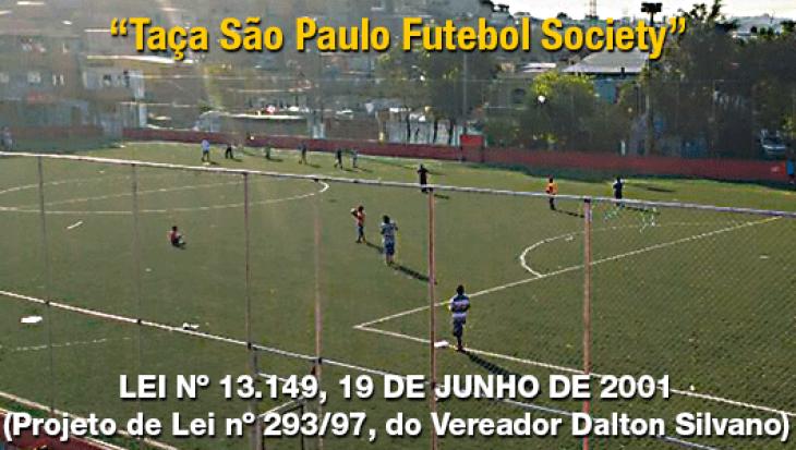 """""""Taça São Paulo de Futebol Society"""""""