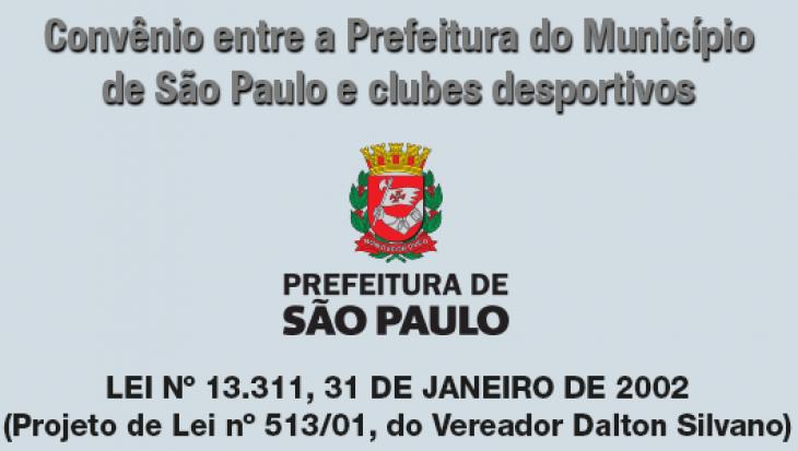 Convênio entre a Prefeitura do Município de São Paulo e clubes desportivos