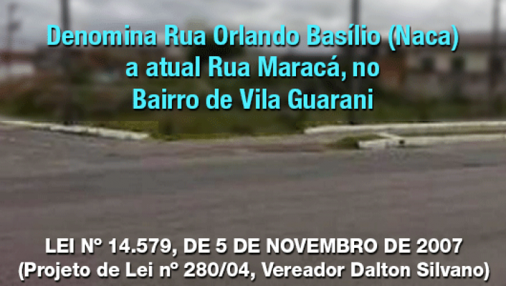 Rua Orlando Basílio (Naca)