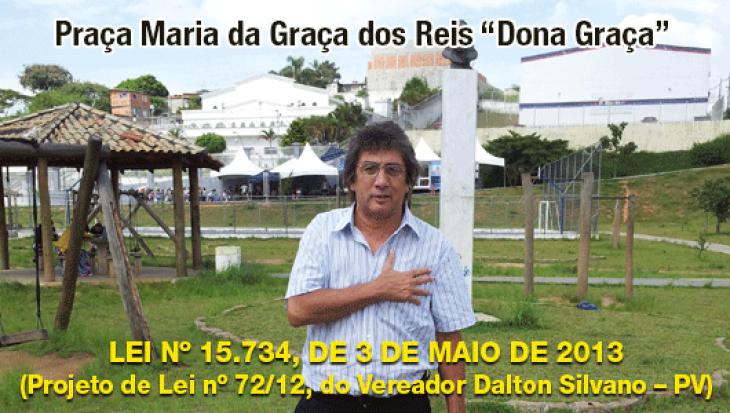 """Praça Maria da Graça dos Reis """"Dona Graça"""""""