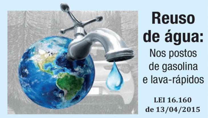 REUSO DE ÁGUA: NOS POSTOS DE GASOLINA E LAVA-RÁPIDOS