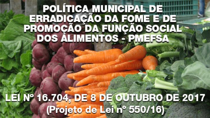 Política Municipal de Erradicação da Fome e de Promoção da Função Social dos Alimentos - PMEFSA