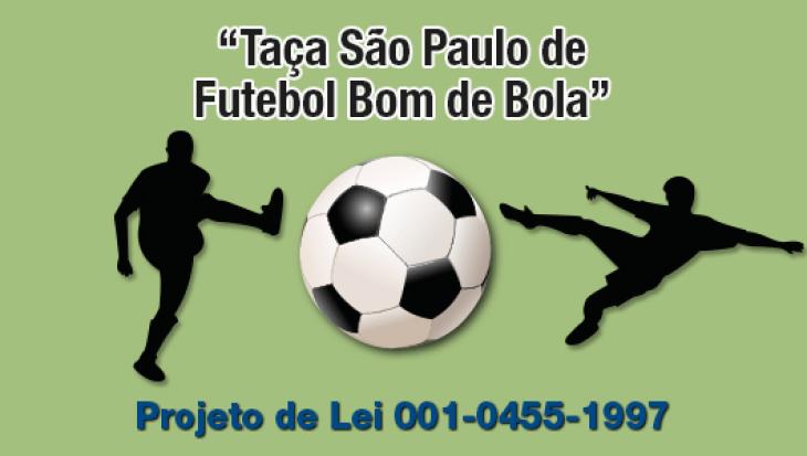 """""""Taça São Paulo de Futebol Bom de Bola"""""""