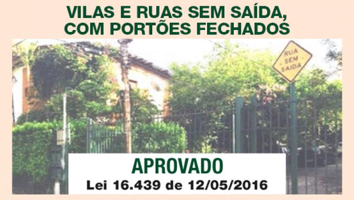 VILAS E RUAS SEM SAÍDA, COM PORTÕES FECHADOS