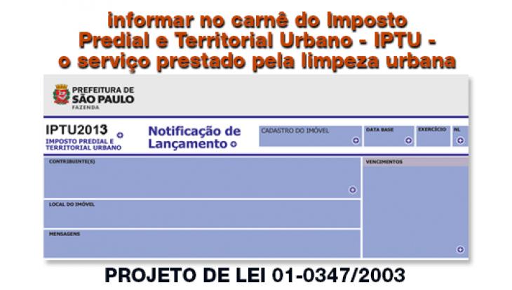 Informar no carnê do Imposto Predial e Territorial Urbano - IPTU - o serviço prestado pela limpeza urbana