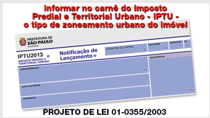 Informar no carnê do Imposto Predial e Territorial Urbano - IPTU - o tipo de zoneamento urbano do imóvel