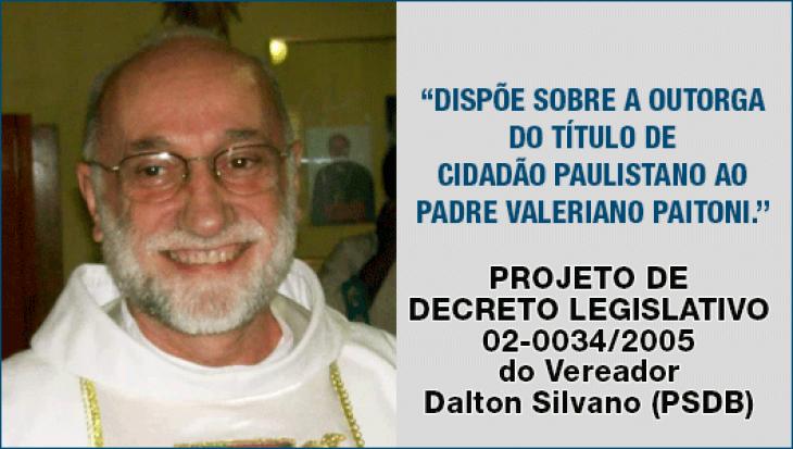 Título de Cidadão Paulistano ao PADRE VALERIANO PAITONI.