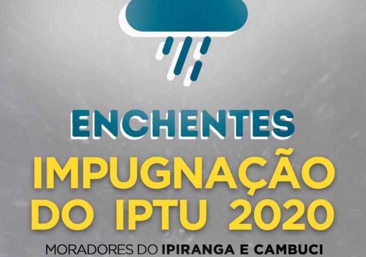 Enchentes - Impugnação do IPTU 2020