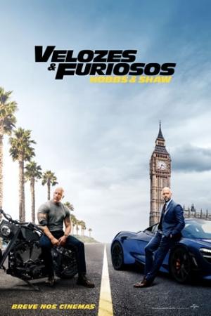 VELOZES & FURIOSOS: HOBBS & SHAW Filme derivado da franquia Velozes & Furiosos, focado nos personagens Luke Hobbs (Dwayne Johnson), policial carrancudo e que sempre busca a justiça, e Deckard Shaw (Jason Statham), um assassino.